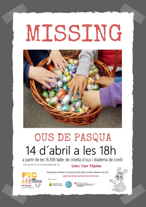 ACTIVITAT CANCEL·LADA: MISSING Ous de Pasqua