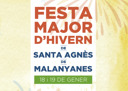 Festa Major d'hivern de Santa Agnès!